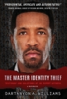 The Master Identity Thief: Testimony and Solutions of an Expert Witness Cover Image