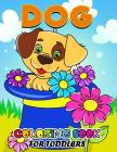 Dog Coloring Books for Toddlers: All Dog and Puppy breeds in the world Activity Book for Boys, Girls and Toddlers 4-8, 8-12 Cover Image