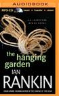 The Hanging Garden (Inspector Rebus #9) Cover Image