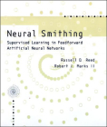 Neural Smithing: Supervised Learning in Feedforward Artificial Neural Networks (Bradford Book) Cover Image