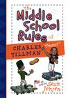 The Middle School Rules of Charles Tillman: As Told by Sean Jensen Cover Image