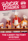 The Candy Factory Mystery (The Boxcar Children Mystery & Activities Specials #18) Cover Image