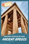 Unbelievable Pictures and Facts About Ancient Greece Cover Image