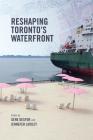 Reshaping Toronto's Waterfront Cover Image