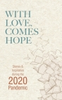 With Love, Comes Hope: Stories & Inspiration during the 2020 Pandemic Cover Image