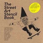 The Street Art Stencil Book Cover Image