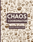 Chaos Coordinator: 2020 Weekly and Monthly Planner - Special Needs Mom Planner - Busy Mom Planner and Gifts - Inspirational Quotes - Janu Cover Image