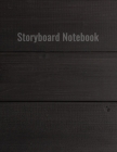 Storyboard Notebook: Professional Storyboard template Notebooks for tumbler Cover Image