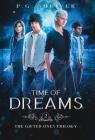 Time of Dreams: A Teen Superhero Fantasy Cover Image