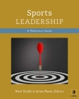 Sports Leadership: A Concise Reference Guide Cover Image