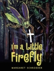 I'm a Little Firefly Cover Image
