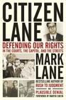 Citizen Lane: Defending Our Rights in the Courts, the Capitol, and the Streets Cover Image