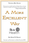 A More Excellent Way: Be in Health [With DVD] Cover Image