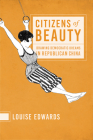 Citizens of Beauty: Drawing Democratic Dreams in Republican China Cover Image