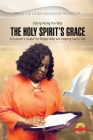 The Holy Spirit's Grace: A survivor's Guide For People Who Are Serious About Hearing God's Call Cover Image