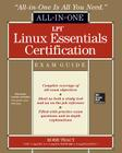 LPI Linux Essentials Certification All-In-One Exam Guide [With CDROM] (All-In-One (McGraw Hill)) Cover Image