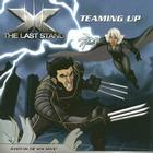 X the Last Stand: Teaming Up Cover Image