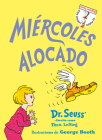 Miércoles alocado (Wacky Wednesday Spanish Edition) (Beginner Books(R)) Cover Image