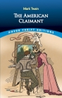 The American Claimant (Dover Thrift Editions) Cover Image