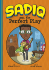 Sadiq and the Perfect Play Cover Image