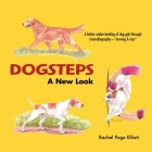 Dogsteps a New Look: A New Look Cover Image