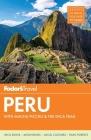 Fodor's Peru: With Machu Picchu & the Inca Trail (Full-Color Travel Guide #6) Cover Image