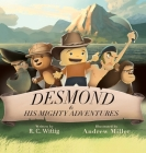 Desmond and His Mighty Adventures Cover Image
