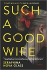 Such a Good Wife: A Thriller Cover Image