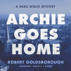 Archie Goes Home: A Nero Wolfe Mystery Cover Image