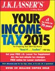 J.K. Lasser's Your Income Tax 2015: For Preparing Your 2014 Tax Return Cover Image