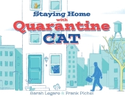 Staying Home with Quarantine Cat Cover Image