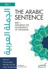 The Arabic Sentence: Exploring the foundation of grammar Cover Image