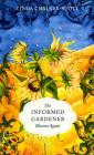 The Informed Gardener Blooms Again Cover Image