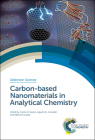 Carbon-Based Nanomaterials in Analytical Chemistry (Detection Science) Cover Image