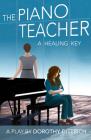 The Piano Teacher: A Healing Key Cover Image