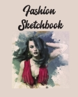 Fashion Sketchbook: Figure Templates For Designers, Theatre, Cosplay and Beginners Who Want to Design Clothing Cover Image