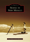 Skiing in New Mexico (Images of America) Cover Image