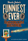 Uncle John's Funniest Ever Bathroom Reader Cover Image