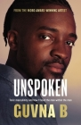 Unspoken: Toxic Masculinity and How I Faced the Man Within the Man Cover Image