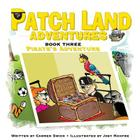 Patch land Adventures (Book 3)