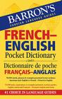 Barron's French-English Pocket Dictionary: Dictionnaire de Poche Francais-Anglais Cover Image