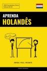 Aprenda Holandês - Rápido / Fácil / Eficiente: 2000 Vocabulários Chave Cover Image