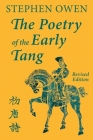 The Poetry of the Early Tang Cover Image