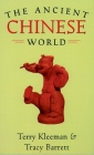 The Ancient Chinese World (World in Ancient Times) Cover Image