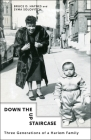 Down the Up Staircase: Three Generations of a Harlem Family Cover Image