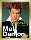 Matt Damon (Modern Role Models) Cover Image