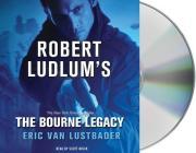 The Bourne Legacy (Jason Bourne) Cover Image