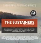 The Sustainers: Being, Building and Doing Good through Activism in the Sacred Spaces of Civil Rights, Human Rights and Social Movement Cover Image