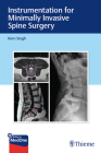 Instrumentation for Minimally Invasive Spine Surgery Cover Image