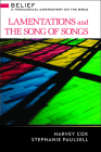 Lamentations and the Song of Songs (Belief: A Theological Commentary on the Bible) Cover Image